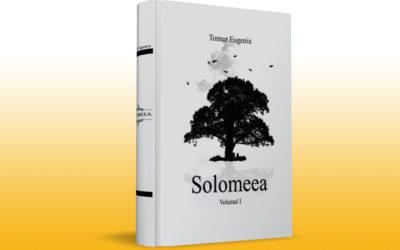 Solomeea. Volumul I